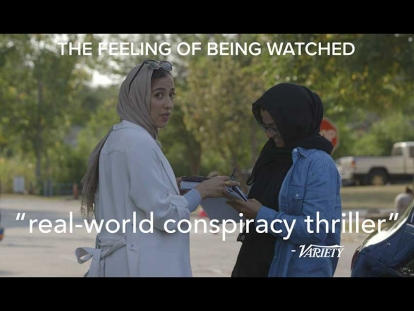 """The Feeling of Being Watched"" is screening in Toronto (Nov. 16) and Montreal (Nov. 19) with director Assia Boundaoui"