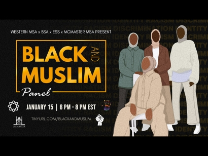 Watch the Black and Muslim Panel presented by Students from the University of Western Ontario and McMaster University on January 15