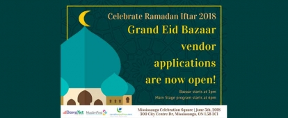 DawaNet Celebrate Ramadan Iftar Grand Eid Bazaar Is Looking for Vendors