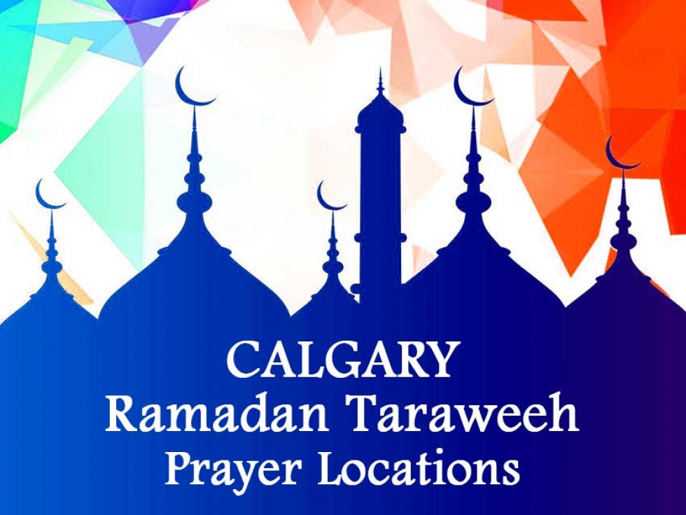 Ramadan Taraweeh prayer locations in Calgary, Alberta