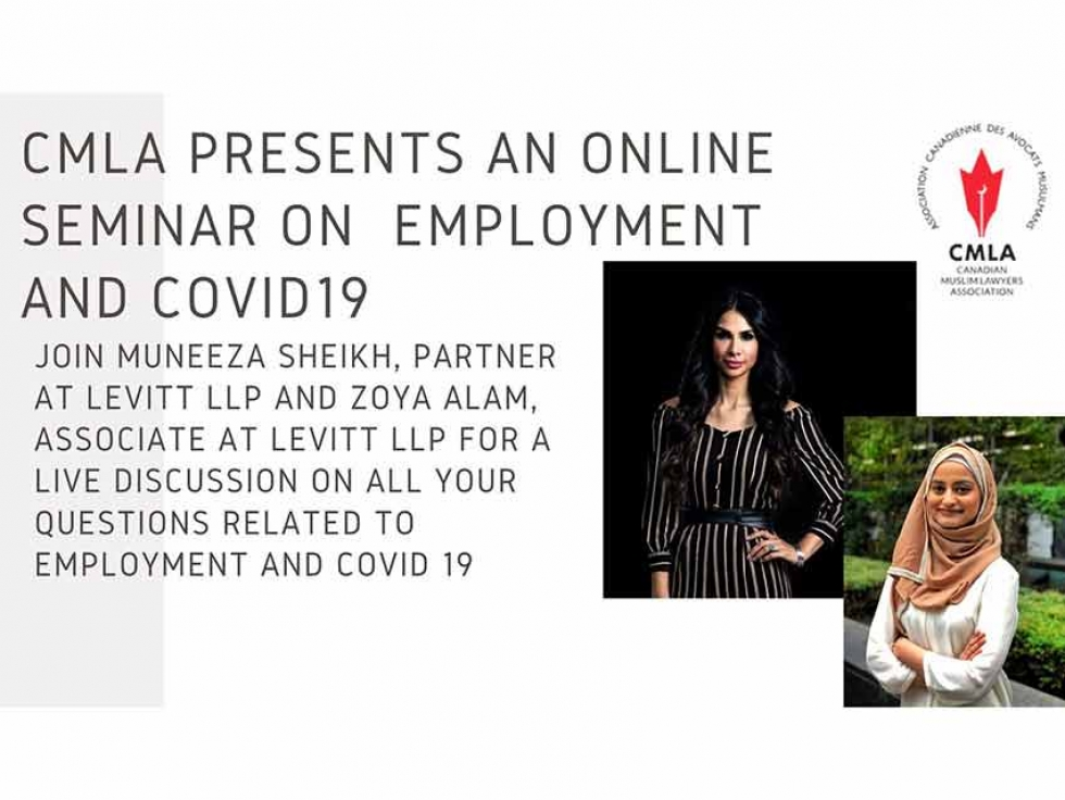 The Canadian Muslim Lawyers Association organized a Webinar about Employment during the COVID-19 Crisis on March 20, 2020