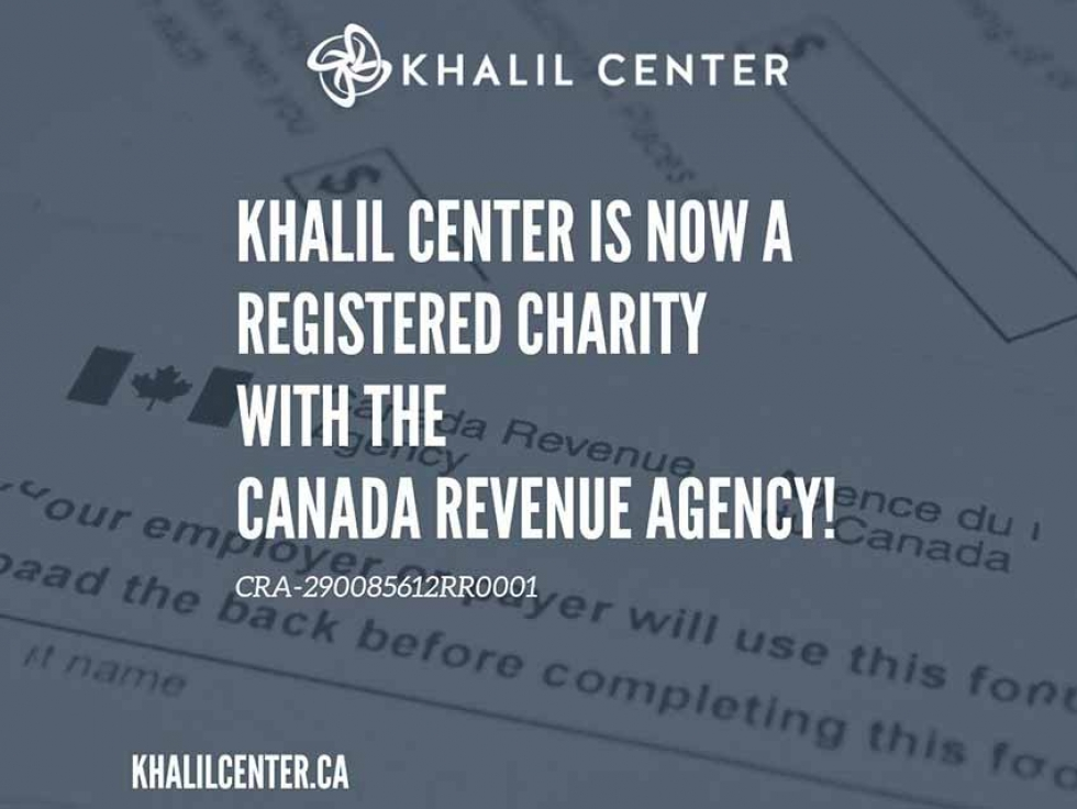 Khalil Center Obtains Charitable Status in Canada