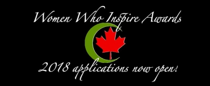 Canadian Council of Muslim Women (CCMW) Women Who Inspire Awards 2018 Nominations