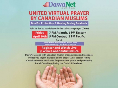 Participate In the United Virtual Prayer For Protection and Healing During the COVID-19 Pandemic by Canadian Muslims