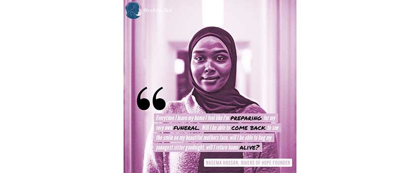Naeema Hassan, co-founder of the Rivers of Hope Collective
