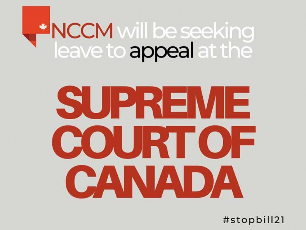 National Council of Canadian Muslims (NCCM) Seeking Leave from the Supreme Court of Canada to Appeal Bill 21 Decision