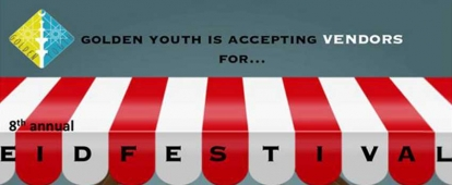 Golden Youth is Accepting Vendors for their Eid Festival