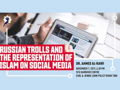 Check Out Russian Trolls and the Representation of Islam on Social Media on November 7 in Vancouver