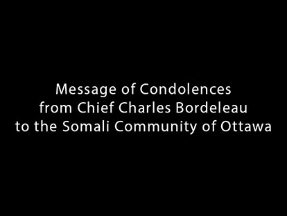 Message of Condolences from Chief Charles Bordeleau to the Somali Community of Ottawa