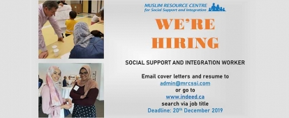 Muslim Resource Centre for Social Support & Integration Social Support and Integration Worker