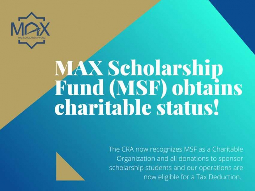 Muslim Awards for Excellence (MAX) Scholarship Fund Obtains Charitable Status