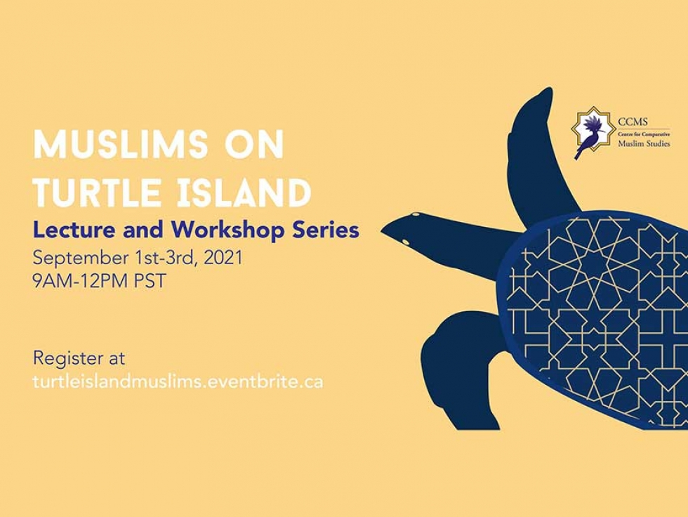 Watch the Centre for Muslim Studies Muslims on Turtle Island Online Series Exploring Indigenous-Muslim Relations September 1 to 3